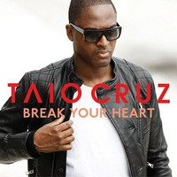 เพลง Break Your Heart Taio Cruz ft. Ludacris ฟังเพลง MV เพลงBreak Your Heart   เพลงไทย