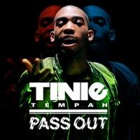 เพลง Pass out Tinie tempah ฟังเพลง MV เพลงPass out | เพลงไทย