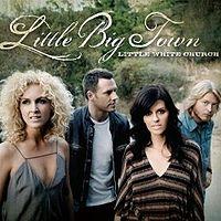 เพลง Little White Church Little Big Town ฟังเพลง MV เพลงLittle White Church | เพลงไทย