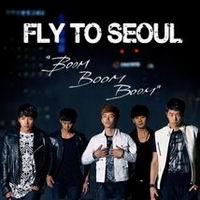 เพลง fly to seoul boom boom boom 2PM ฟังเพลง MV เพลงfly to seoul boom boom boom | เพลงไทย
