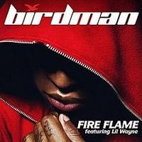 เนื้อเพลงเพลง Fire Flame Birdman ฟังเพลง MV เพลงFire Flame