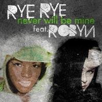 เพลง Never Will Be Mine Rye Rye ฟังเพลง MV เพลงNever Will Be Mine | เพลงไทย