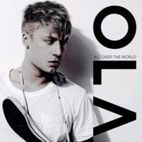 เพลง all over the world Ola ฟังเพลง MV เพลงall over the world   เพลงไทย