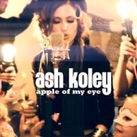 เพลง apple of my eye Ash Koley ฟังเพลง MV เพลงapple of my eye   เพลงไทย
