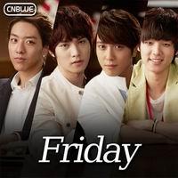 เพลง friday CNBlue ฟังเพลง MV เพลงfriday | เพลงไทย