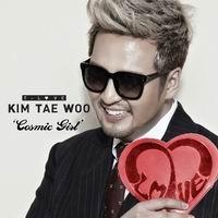 เพลง cosmic girl Kim Tae Woo ฟังเพลง MV เพลงcosmic girl | เพลงไทย