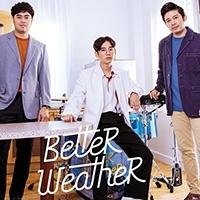 เพลง เผลอ Better Weather ฟังเพลง MV เพลงเผลอ